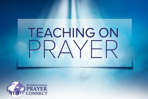 Lessons I have learned about Prayer